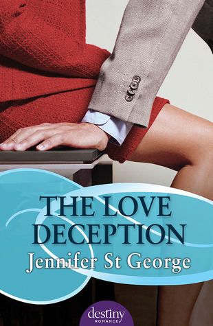 Ebook The Love Deception by Jennifer St. George PDF!