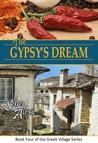 The Gypsy's Dream by Sara Alexi
