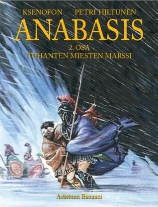 Anabasis: Tuhanten miesten marssi (Anabasis, #2)