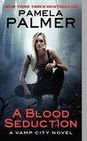 A Blood Seduction (Vamp City, #1)