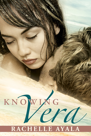Knowing Vera by Rachelle Ayala