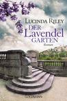 Der Lavendelgarten by Lucinda Riley