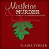 Mistletoe & Murder (Presley Thurman #3.6)