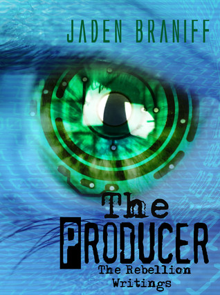 THE PRODUCER (The Rebellion Writings Trilogy #1)