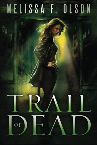 Trail of Dead (Scarlett Bernard, #2)