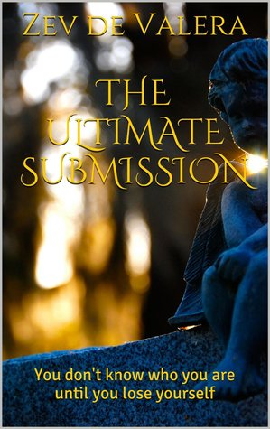 Flashback Friday Book Review: The Ultimate Submission by Zev de Valera
