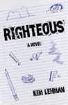 Righteous by Kim Lehman