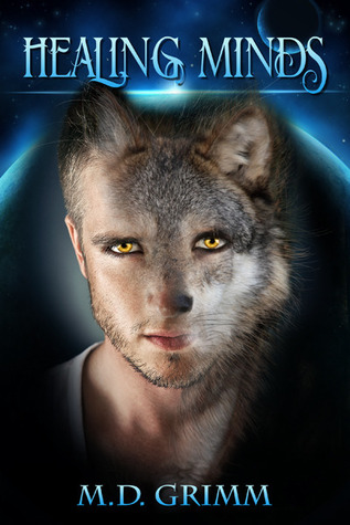 Flashback Friday Book Review: Healing Minds (The Shifters #5) by M.D. Grimm