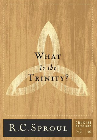 Ebook What Is The Trinity? by R.C. Sproul read!