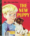 The New Puppy (a Little Golden Book)