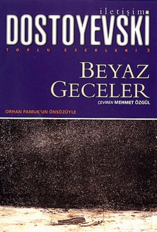 Beyaz Geceler(Penguin Little Black Classics 118)