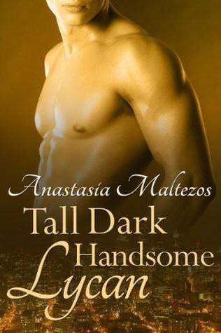 Tall Dark Handsome Lycan