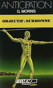 Objectif : surhomme