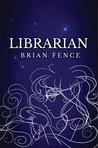Librarian (Lenna's Arc, #1)