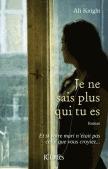 Ebook Je ne sais plus qui tu es by Ali Knight PDF!