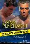 Grime and Punishment by Z.A. Maxfield