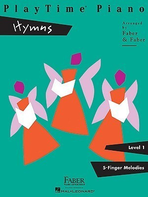 PlayTime Piano, Level 1 (5-Finger Melodies): Hymns