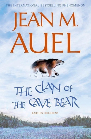 The Clan of the Cave Bear (Earth's Children, #1) por Jean M. Auel
