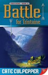 Battle for Tristaine (Tristaine, #2)