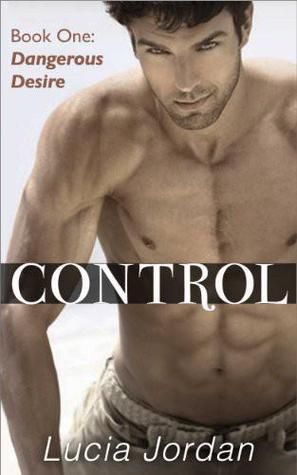 Dangerous Desire (Control, #1)