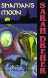 Shaman's Moon (Stoner McTavish Mysteries, #7)
