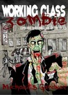 Seller of the Dead (Working Class Zombie, #1)