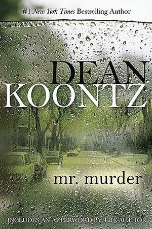Mr. Murder by Dean Koontz