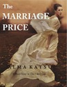 The Marriage Price by Alma Katsu