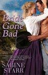 Bride Gone Bad (Gone Bad, #3)