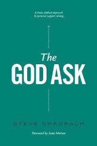 The God Ask by Steve Shadrach