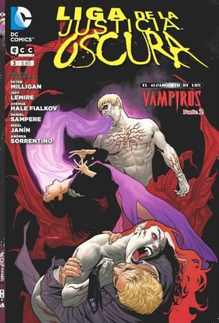 Liga de la Justicia oscura 03: El alzamiento de los Vampiros, Parte 2