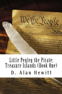 Little Pegleg the Pirate: Treasure Islands (Book 1)
