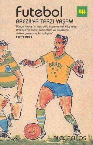 Futebol - Brezilya Tarzı Yaşam