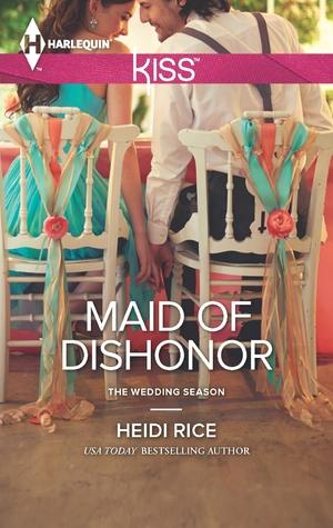 Maid of Dishonor (The Wedding Season, #3)
