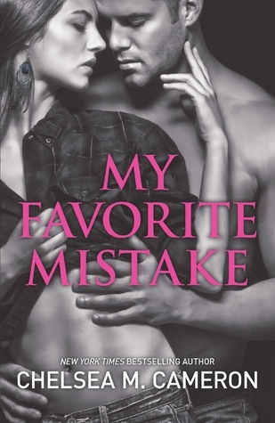 My Favorite Mistake (My Favorite Mistake, #1)