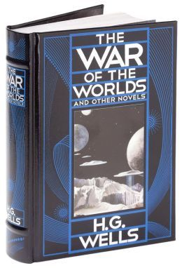 The War of the Worlds, and Other Novels