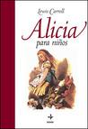 Alicia para niños by Lewis Carroll