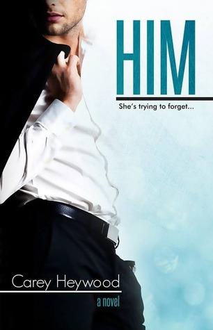 Him by Carey Heywood