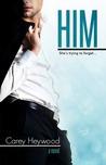 Him (Him & Her, #1)