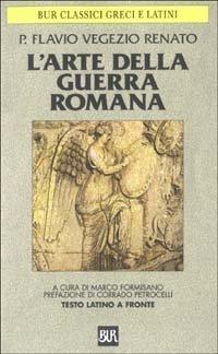 L'arte della guerra romana