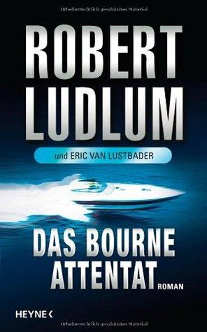 Das Bourne Attentat(Jason Bourne 6)