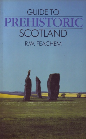 Guide To Prehistoric Scotland