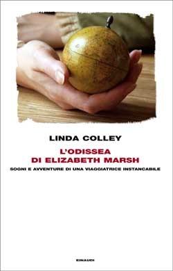 L'odissea di Elizabeth Marsh: Sogni e avventure di una viaggiatrice instancabile
