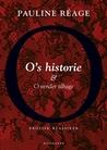 O's historie og O vender tilbage by Pauline Réage