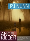 Angel Killer (Shari Markham Mystery, #1)