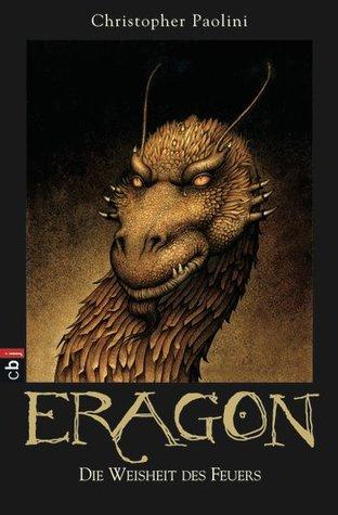 Eragon - Die Weisheit des Feuers (The Inheritance Cycle, #3)