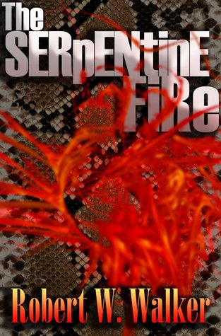 The Serpentine Fire (Flesh Wars, #1)