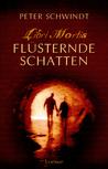 Flüsternde Schatten (Libri Mortis, #1)