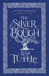 The Silver Bough by Lisa Tuttle