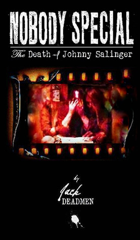 nobody-special-the-death-of-johnny-salinger